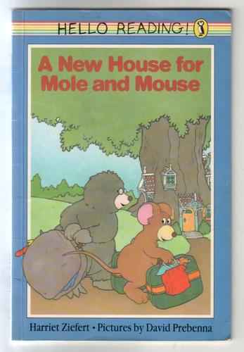 A New House for Mole and Mouse by Harriet Ziefert