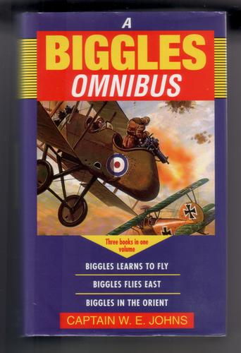 A Biggles Omnibus by W. E. Johns