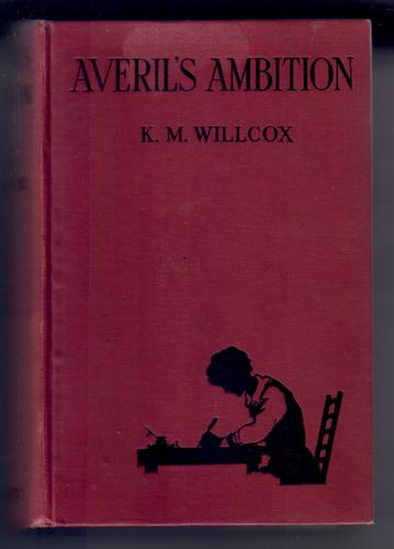 Averil's Ambition by Kathleen M. Willcox