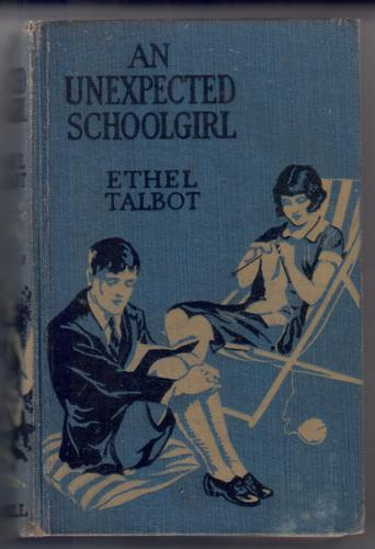 An Unexpected Schoolgirl by Ethel Talbot