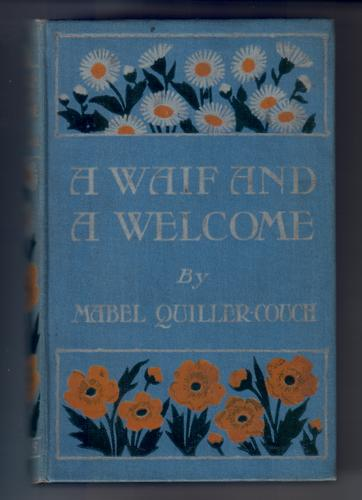A Waif and a Welcome by Mabel Quiller-Couch