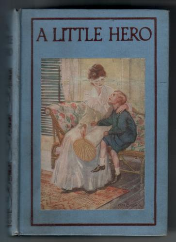 A Little Hero by Mrs H. Musgrave