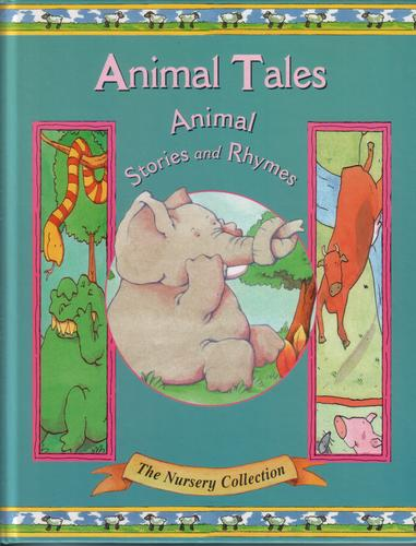 Animal Tales. Animal Stories and Rhymes by Caroline Repchuk