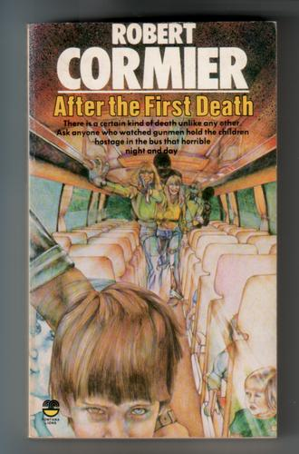 After the First Death by Robert Cormier