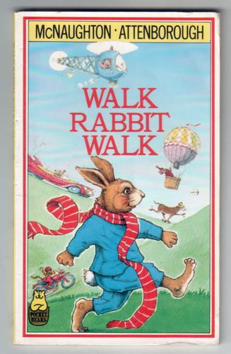 Walk Rabbit Walk by Elizabeth Attenborough and Colin McNaughton
