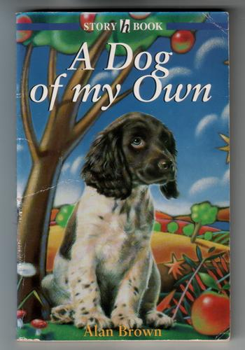 A dog of my own by Alan Brown