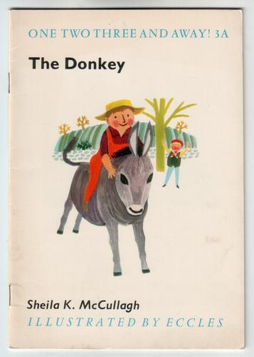 The Donkey by Sheila K. McCullagh