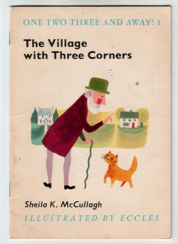 The Village with Three Corners by Sheila K. McCullagh