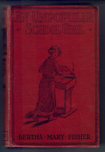 An Unpopular Schoolgirl by Bertha Mary Fisher