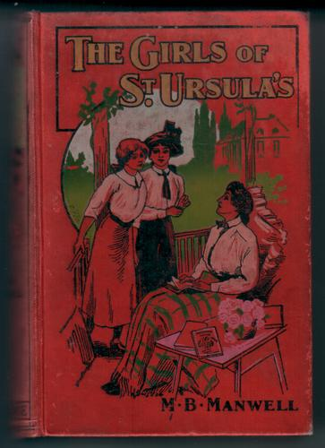 The Girls of St. Ursula's by M. B. Manwell