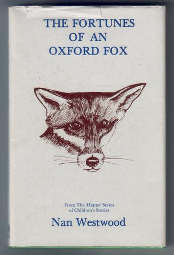 The Fortunes of an Oxford Fox by Nan Westwood