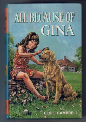 All because of Gina by Elsie Gambrell