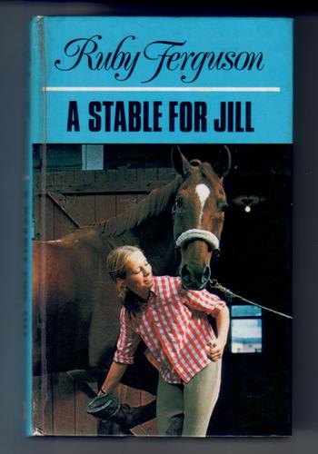 A Stable for Jill by Ruby Ferguson