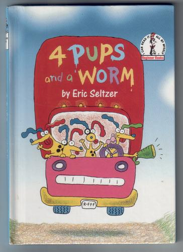 4 Pups and a Worm by Eric Seltzer
