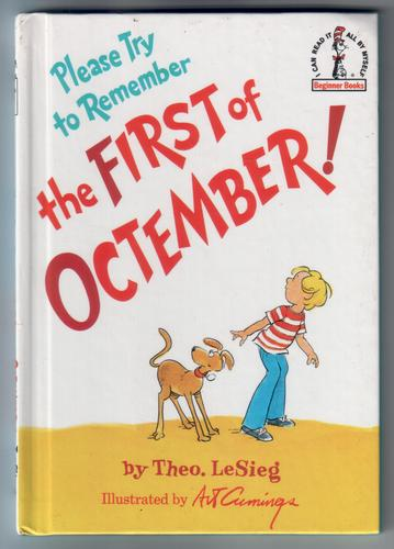 Please try to remember the First of Octember! by Theo LeSieg