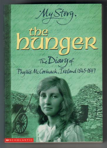 The Hunger - The Diary of Phyllis McCormack by Carol Drinkwater