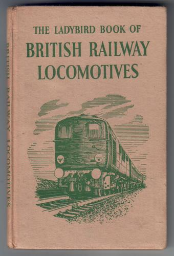 The Ladybird Book of Railway Locomotives by D. L. Joiner