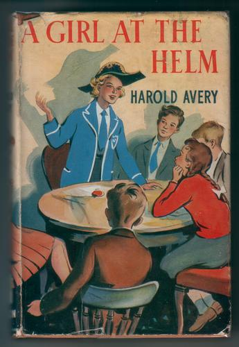 A Girl at the Helm by Harold Avery