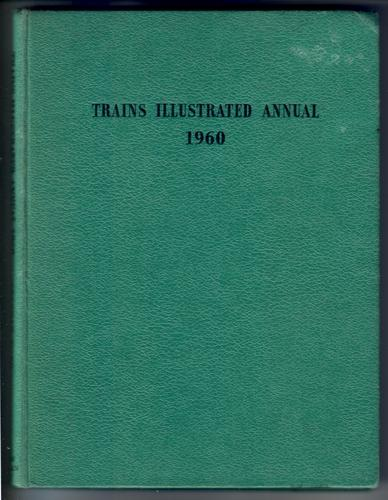 Trains Illustrated Annual 1960