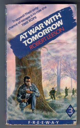 At War with Tomorrow by Robert Leeson