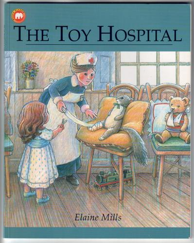 The Toy Hospital by Elaine Mills