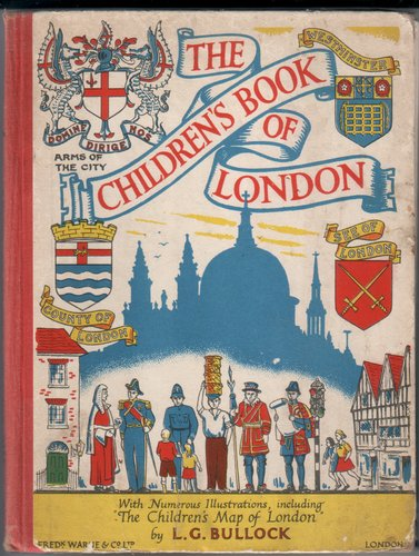 The Children's Book of London by L. G. Bullock