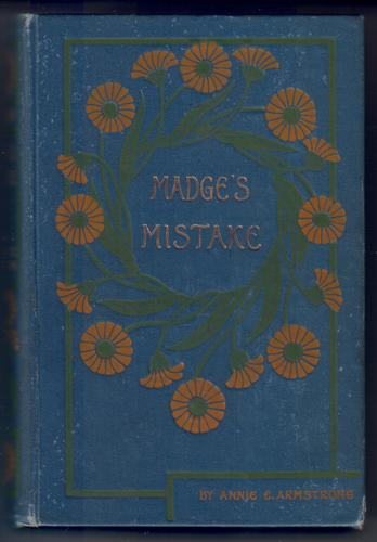 Madge's Mistake - A Recollection of Girlhood