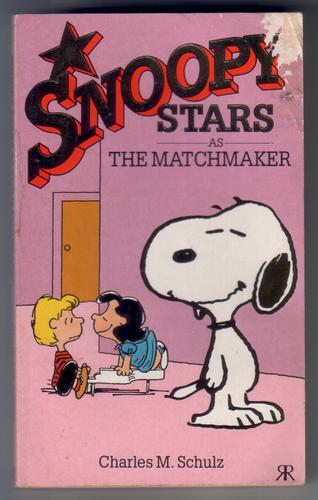 Snoopy Stars as The Matchmaker