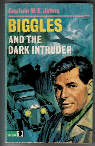 Biggles and the Dark Intruder