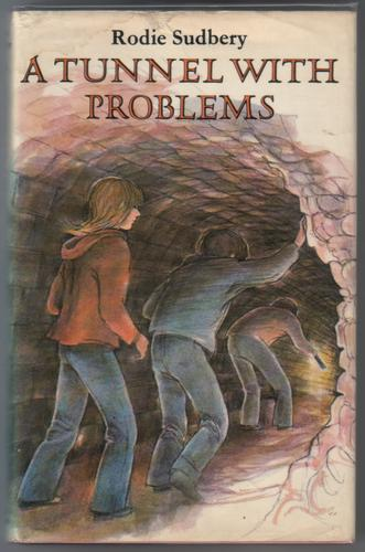 A Tunnel with Problems by Rodie Sudbery