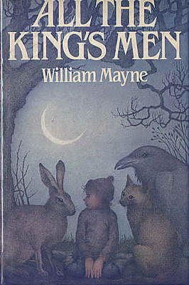 All the King's Men by William Mayne