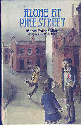 Alone at Pine Street by Mabel Esther Allan