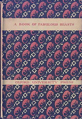 A Book of Fabulous Beasts by Alice Mary Smyth