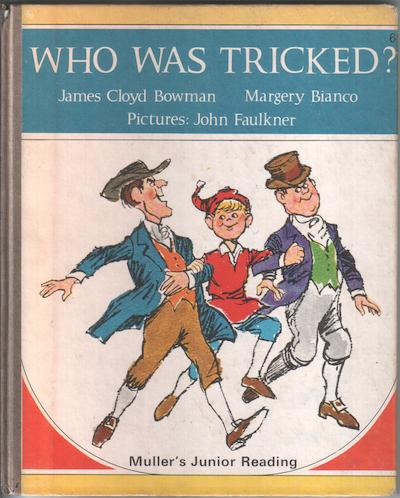 Who was tricked by James Cloyd Bowman and Margery Bianco