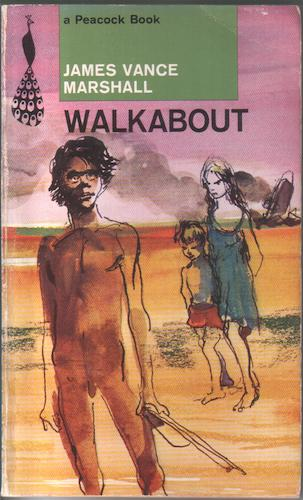 walkabout by james vance marshall essay Comparing the film walkabout with the novella walkabout on which it is based the students will read the novella walkabout by james vance marshall before they watch and study the movie, to compare the film with the literature.