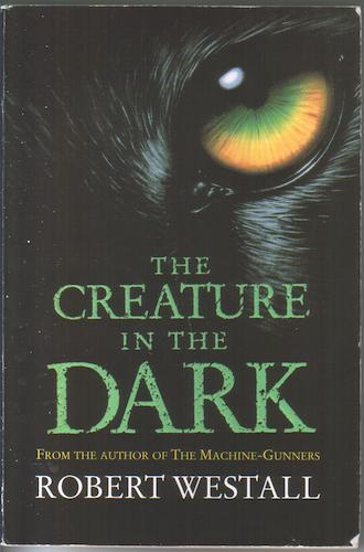 A Creature in the Dark by Robert Westall