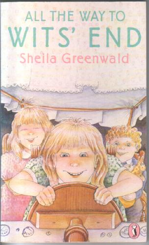 All the way to Wits' End by Sheila Greenwald