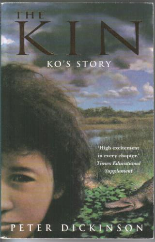 The Kin: Ko's Story by Peter Dickinson