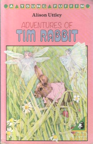 Adventures of Tim Rabbit by Alison Uttley