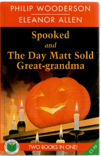 Spooked and the day Matt sold Great-Grandma