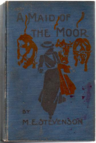 A Maid of the Moor by M. E. Stevenson