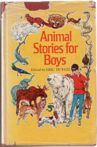 Animal Stories for Boys by Eric Duthie