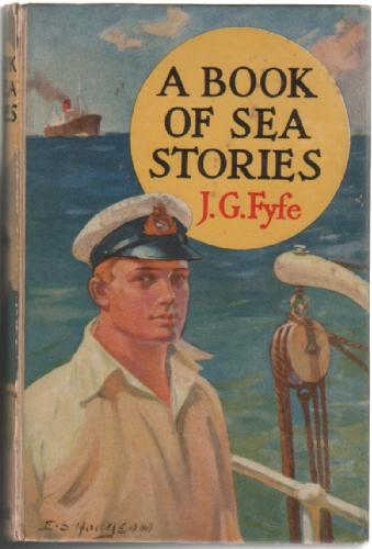 A Book of Sea Stories by J. G. Fyfe