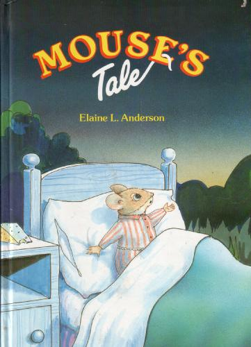 Mouse's Tale by Elaine L. Anderson