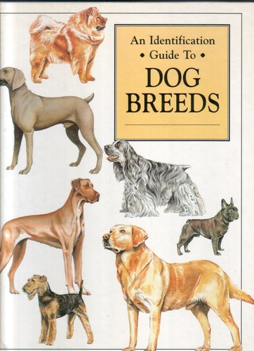An Identification Guide to Dog Breeds by Don Harper