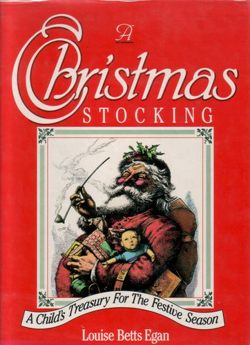 A Christmas Stocking by Louise Betts Egan
