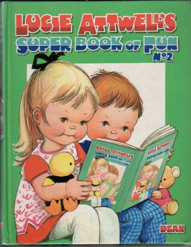 Lucie Attwell's Super Book of Fun No. 2