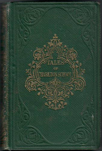 Tales of Charlton School by Rev W. Adams and Rev H. C. Adams