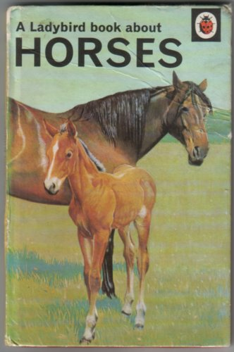A Ladybird Book about Horses