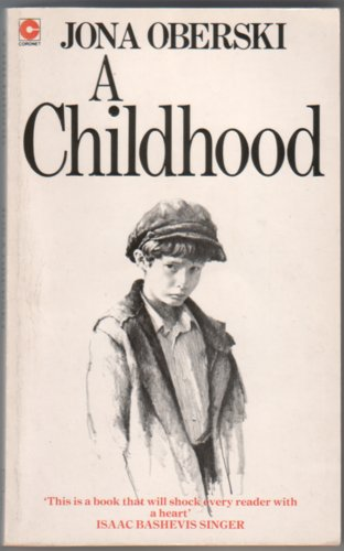 A Childhood by Jona Oberski